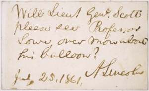 A polite note to Lieutenant General Winfield Scott from the President asking him to stop ignoring Lowe.  Credit: National Air and Space Museum, Smithsonian Institution